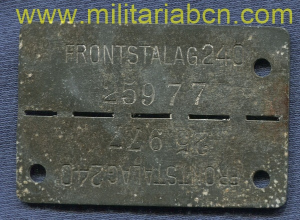 Prisoner of war ID dogtag of the  Frontstalag 240, Verdun, Meuse.