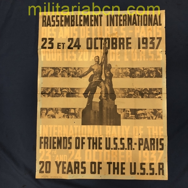 Friends of the USSR poster. Paris. Rassemblement International 1937. 24 et 24 October 1937. 20 Years of the USSR. 77 x 59 cm Printed by Imp. Schuster, Paris. militariabcn.com