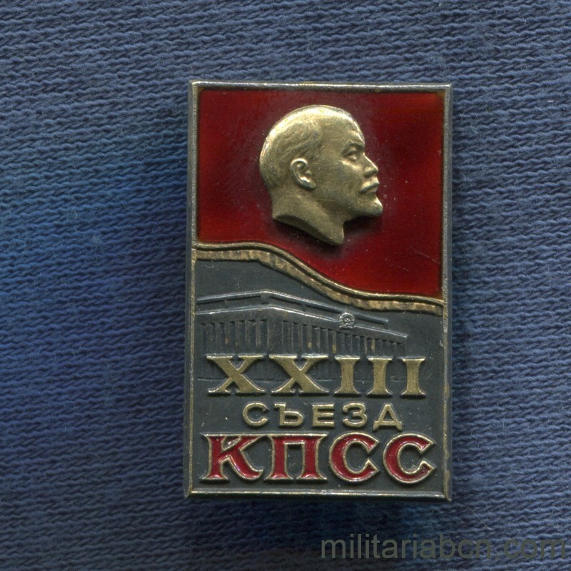 Militaria Barcelona USSR Soviet Union. Delegate Badge of the XXIII Congress of the Communist Party. 1966