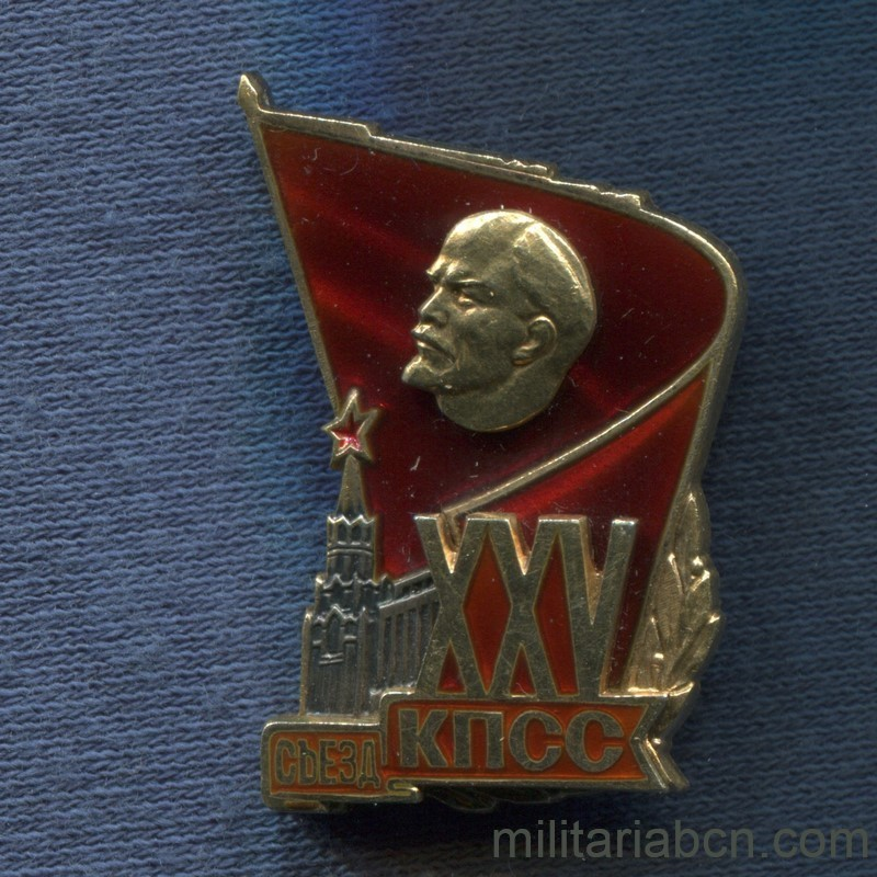 Militaria Barcelona USSR Soviet Union. Delegate Badge of the XXV Congress of the Communist Party. 1976