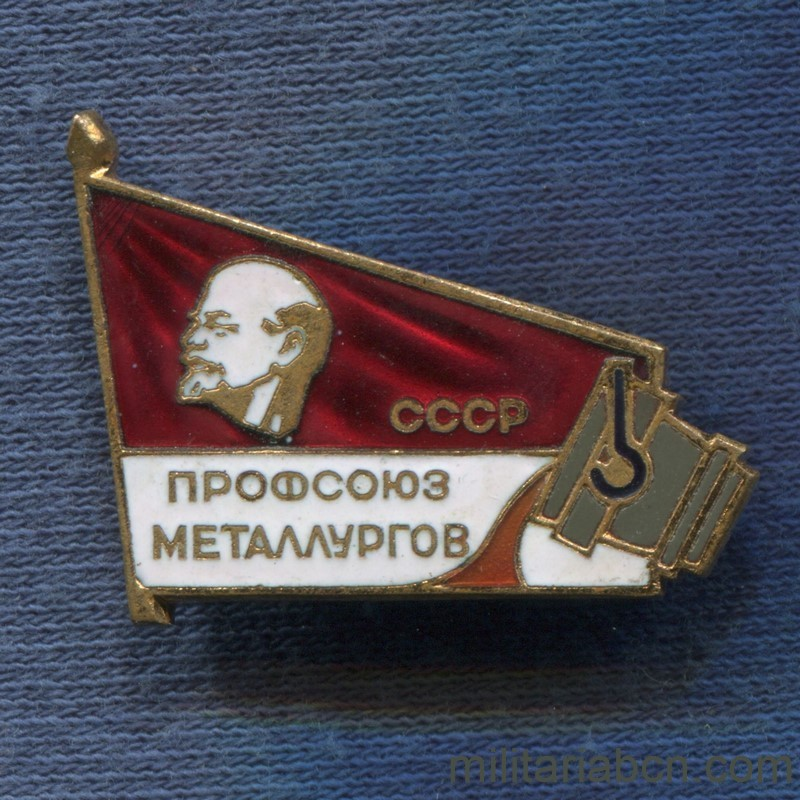 Militaria Barcelona USSR Badge of member of the Union of Metallurgical Workers of the USSR. 70's.