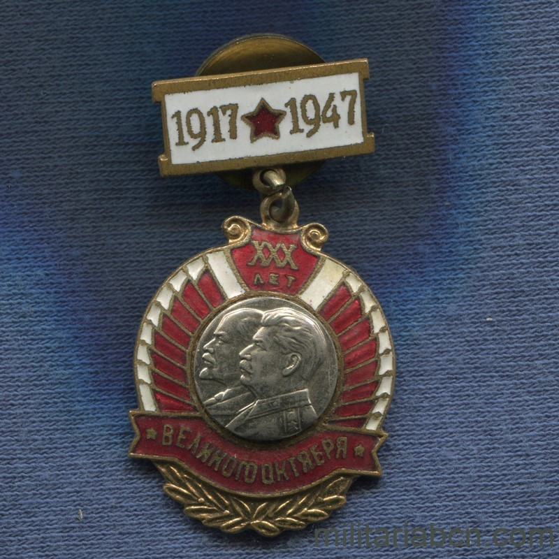 Militaria Barcelona USSR  Soviet Union.  Badge in Honor of the 30th anniversary of the October Revolution.  Year 1947