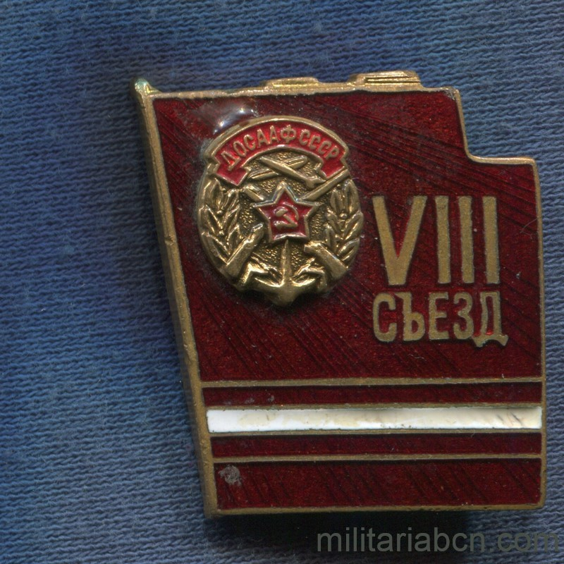 Militaria Barcelona USSR  Soviet Union.  Badge of the VIII Congress of DOSAAF (Volunteer Society for Cooperation with the Army)