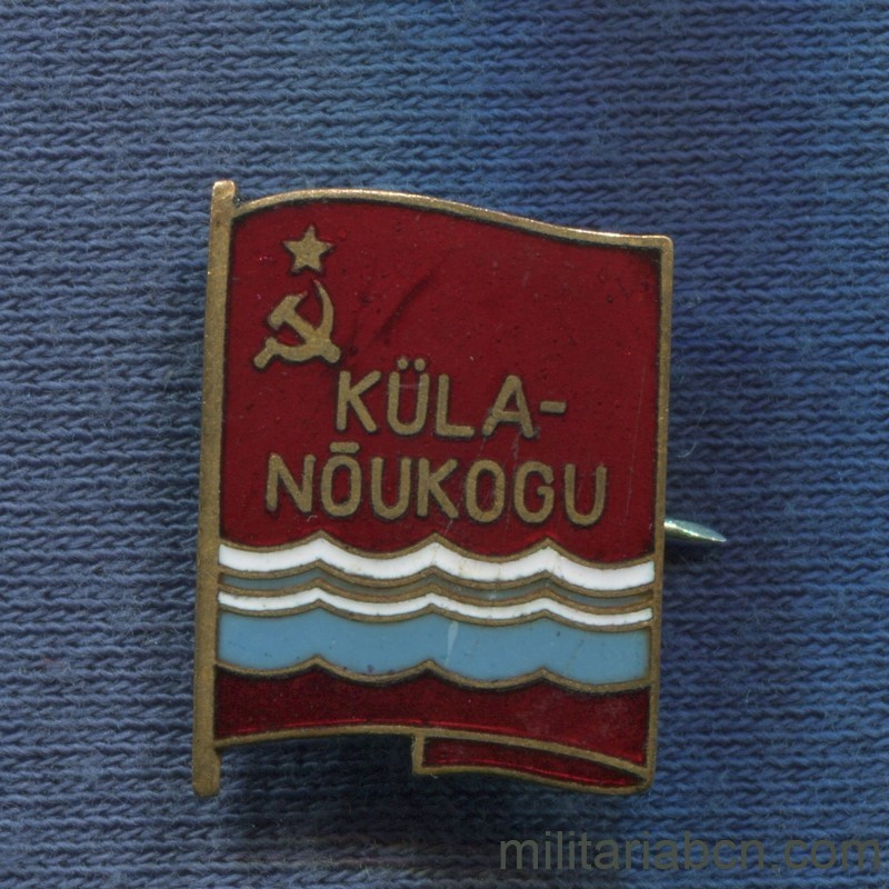 Militaria Barcelona USSR Soviet Union. Badge of Deputy Local Council of Estonia. Küla-Noukogu inscription.