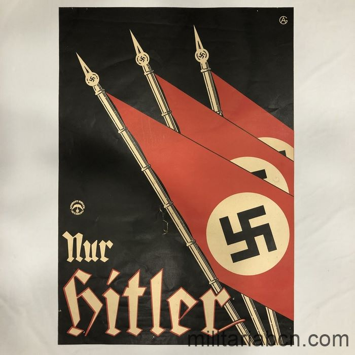 Germany III Reich. Poster of the Presidential Elections of 1932. Nur Hitler. Printed by Schroff-Druck Augsburg.