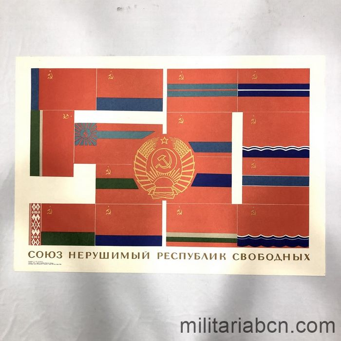 USSR Soviet Union. Indestructible Union of the Socialist Republics. Poster published in 1972.